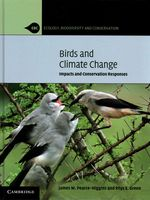 Birds and Climate Change: Impacts and Conservation Responses by James Pearce-Higgins
